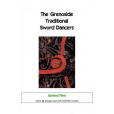 DVD: GRENOSIDE TRADITIONAL SWORD DANCERS