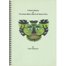 A Short Story of the Green Mans Morris & Sword Club