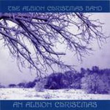 ALBION CHRISTMAS BAND 'AN ALBION CHRISTMAS'