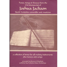 Tunes, Songs & Dances from the 1798 Manuscript of Joshua Jackson (vol.1)