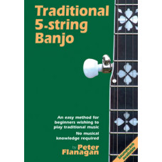 Traditional 5-String Banjo Book : Peter Flanagan