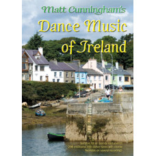 Dance Music of Ireland : Matt Cunningham