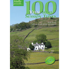 100 Vital Irish Session Tunes Mally Presents Series : Dave Mallinson